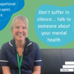 Clare, OT at Cypress Hospital says don't suffer in silence, talk toi someone about your mental health concerns